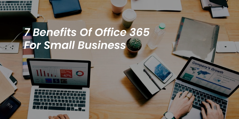 Benefits of Office 365